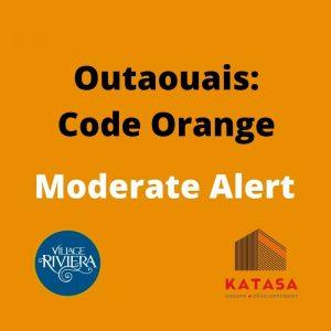 Outaouais Code Orange Village Riviera