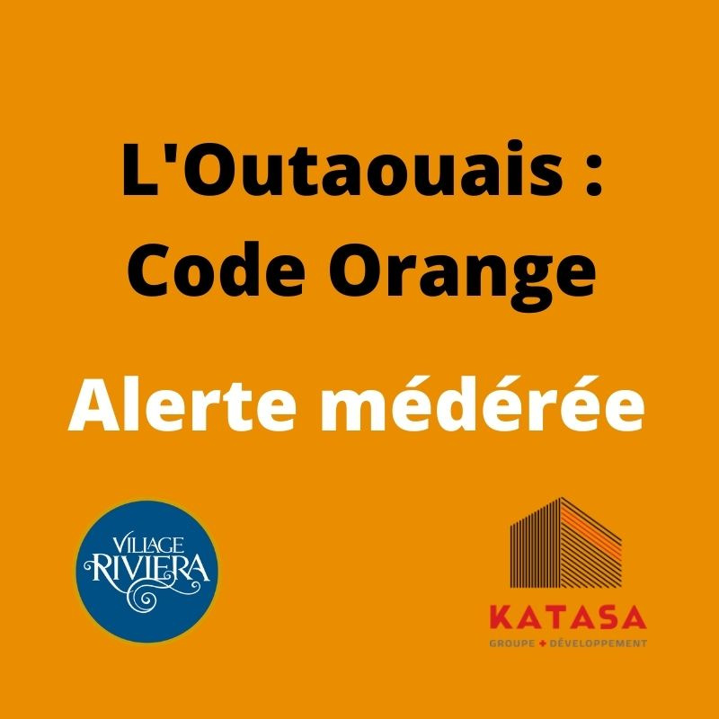 outaouais code orange village riviera